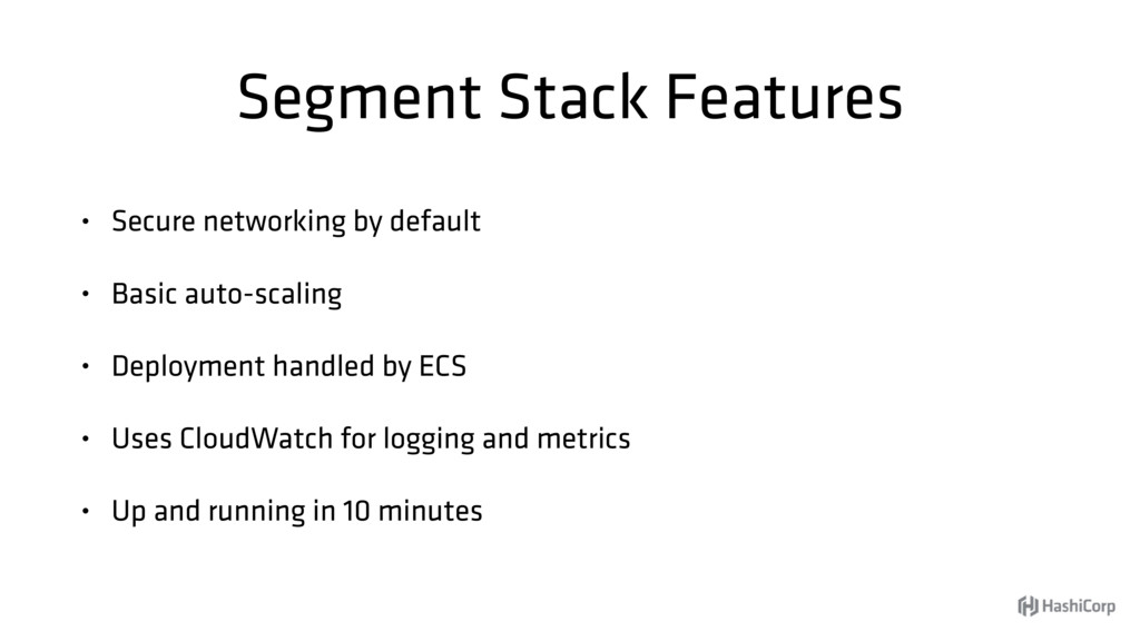 Segment Stack Features • Secure networking by d...