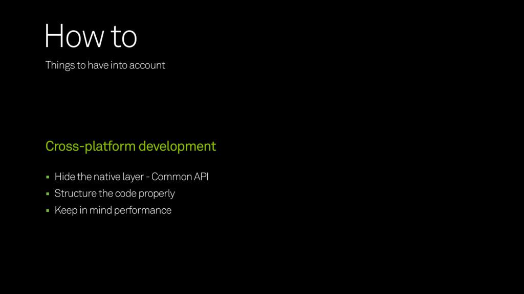 Hide the native layer - Common API Structure th...