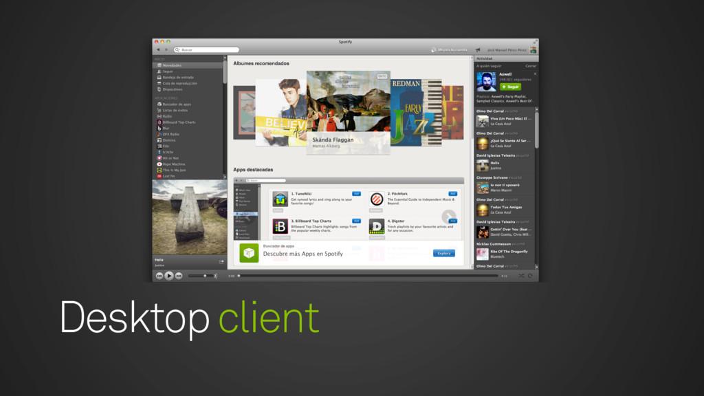 Desktop client