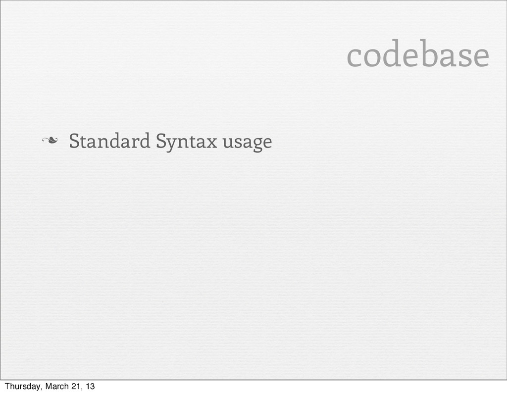 codebase n Standard Syntax usage Thursday, Mar...