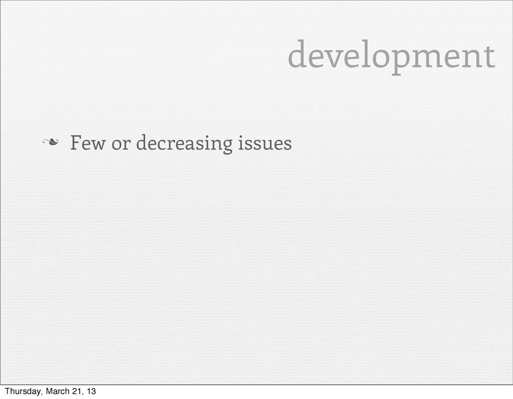 development n Few or decreasing issues Thursda...