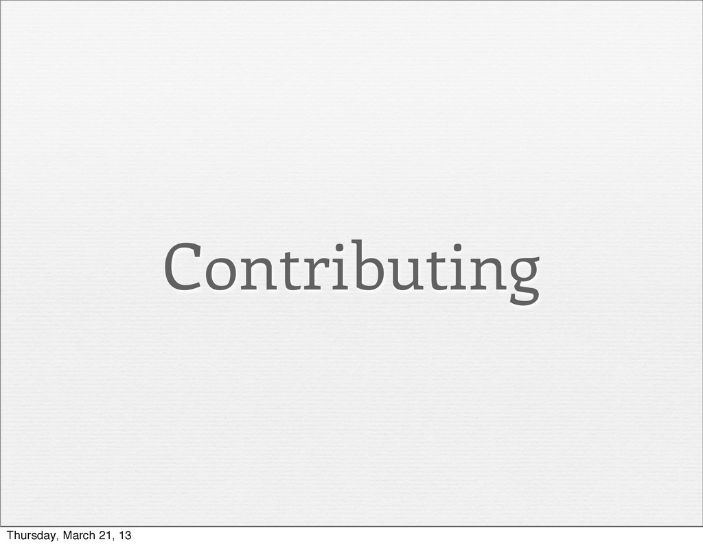 Contributing Thursday, March 21, 13