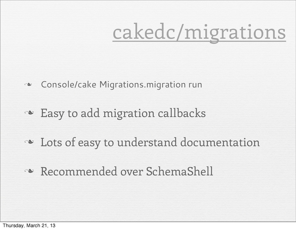 n Console/cake Migrations.migration run n Eas...