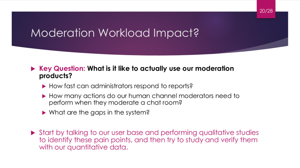 Moderation Workload Impact? u Key Question: Wha...