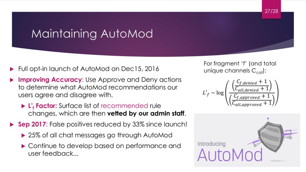 Maintaining AutoMod u Full opt-in launch of Aut...