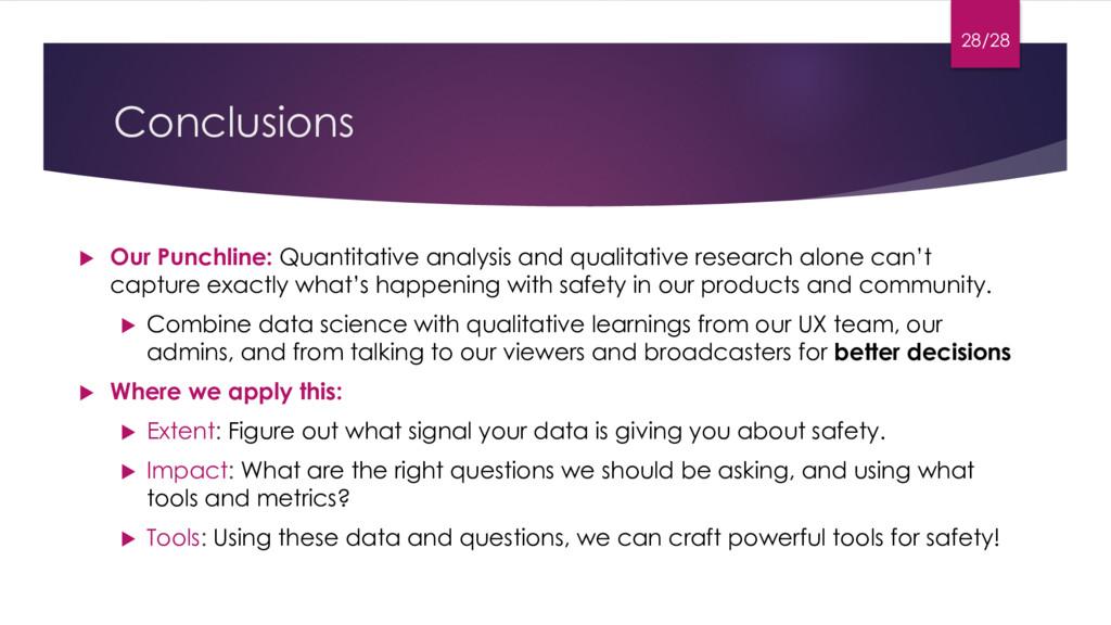 Conclusions u Our Punchline: Quantitative analy...