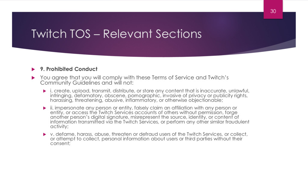 Twitch TOS – Relevant Sections u 9. Prohibited ...
