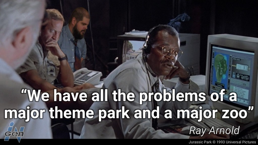 "Jurassic Park © 1993 Universal Pictures ""We hav..."