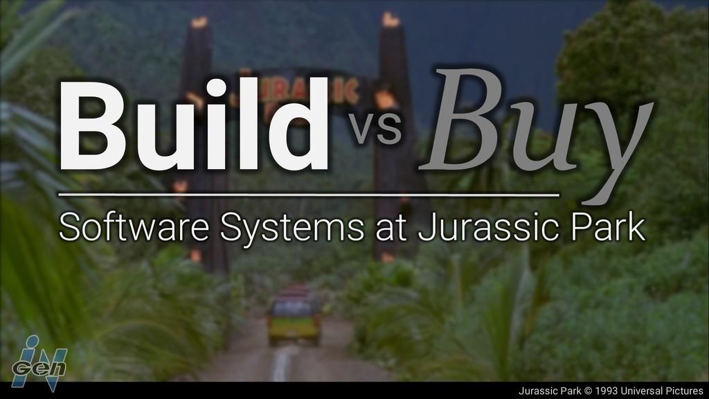 Jurassic Park © 1993 Universal Pictures Buildvs...
