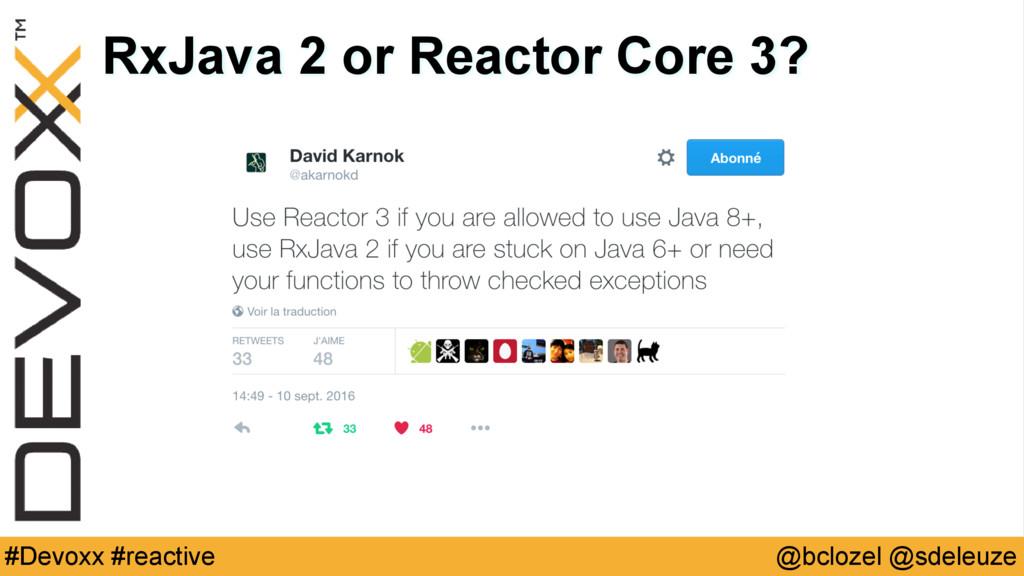 @bclozel @sdeleuze #Devoxx #reactive RxJava 2 o...