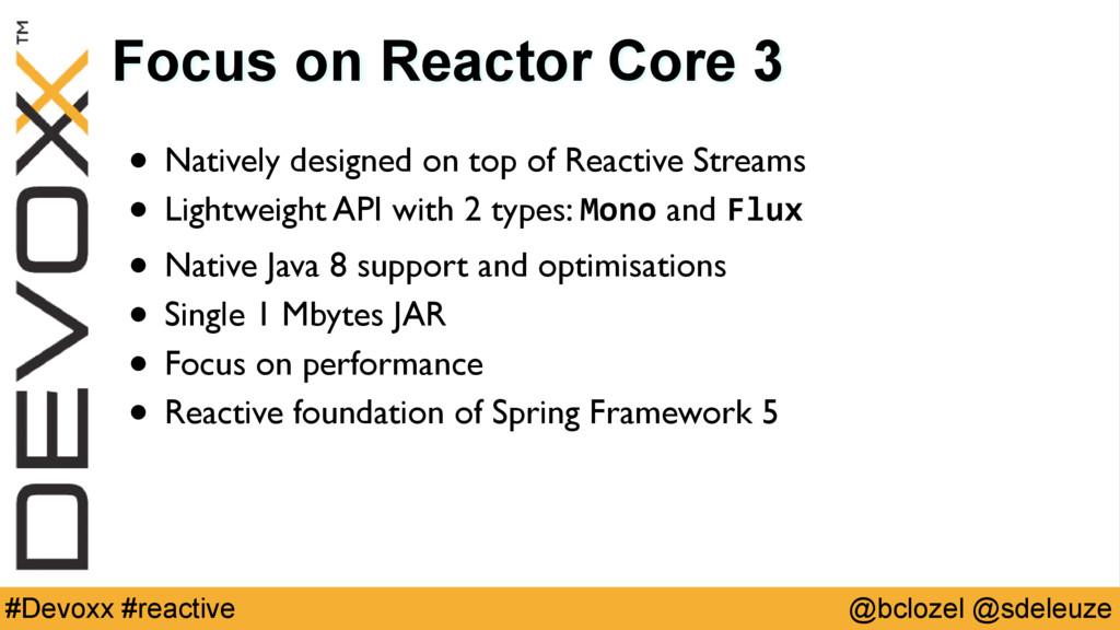 @bclozel @sdeleuze #Devoxx #reactive Focus on R...