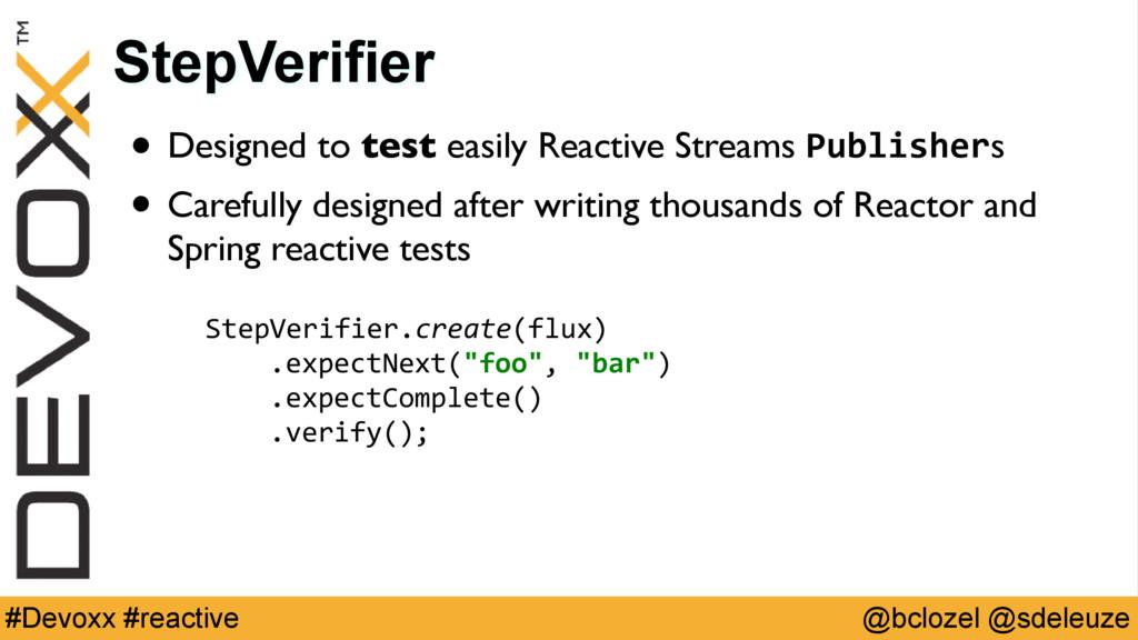@bclozel @sdeleuze #Devoxx #reactive • Designed...