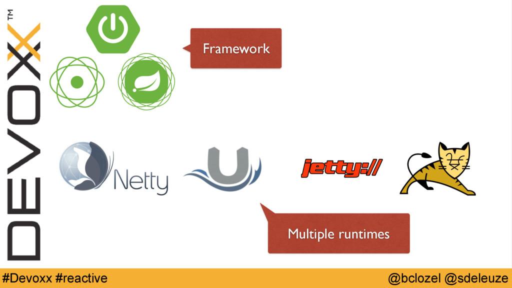 @bclozel @sdeleuze #Devoxx #reactive Framework ...
