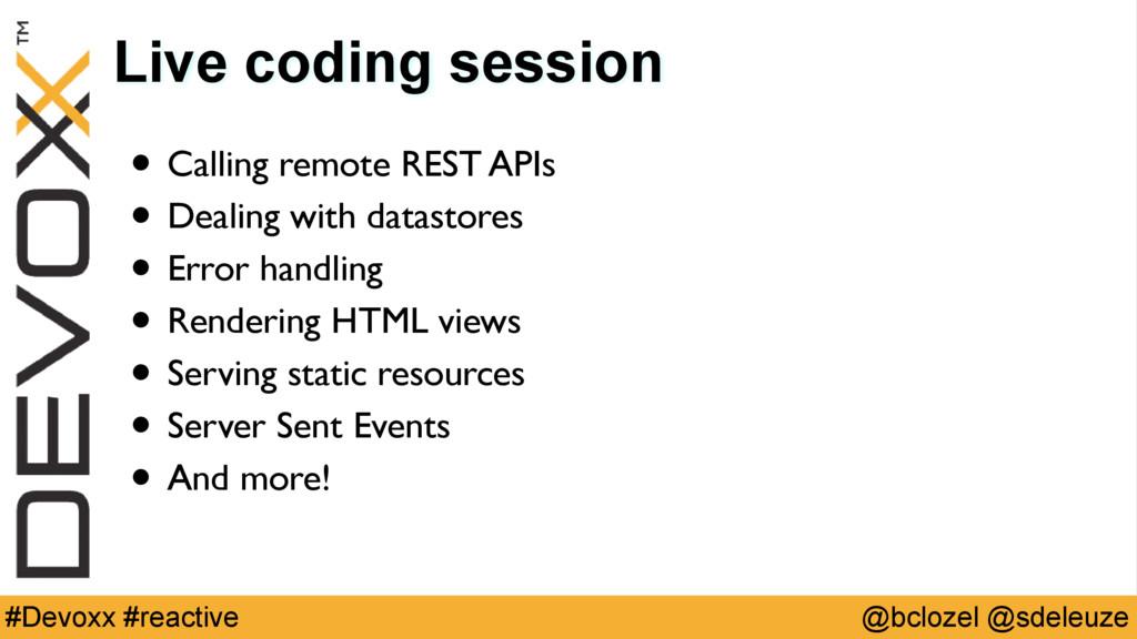 @bclozel @sdeleuze #Devoxx #reactive Live codin...
