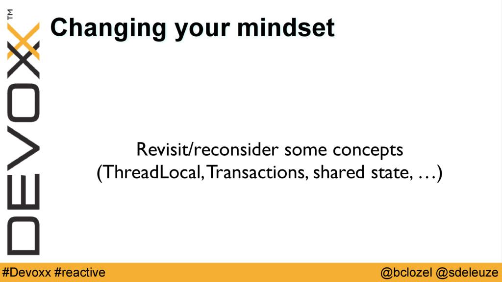 @bclozel @sdeleuze #Devoxx #reactive Changing y...