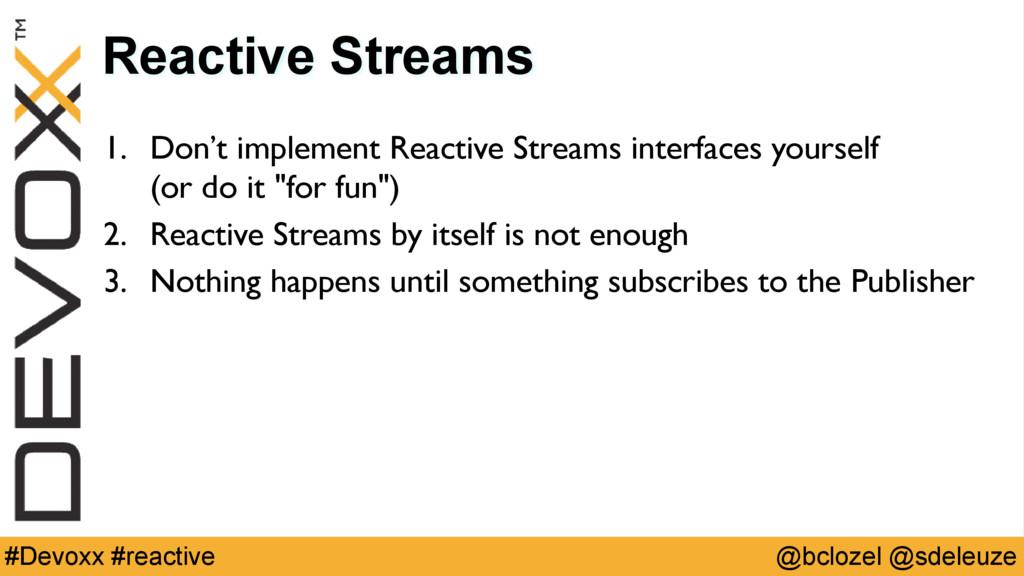 @bclozel @sdeleuze #Devoxx #reactive Reactive S...
