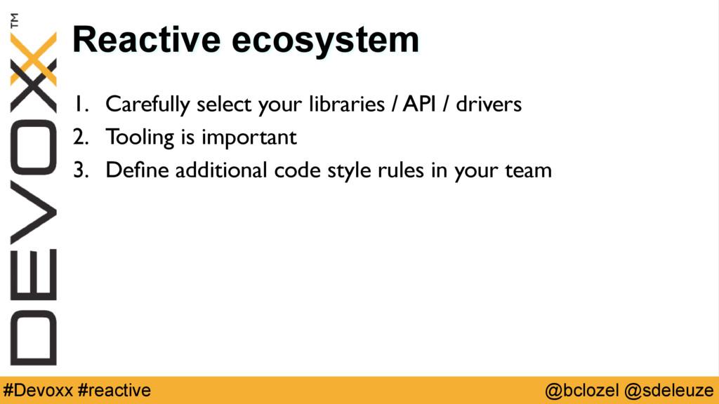 @bclozel @sdeleuze #Devoxx #reactive Reactive e...