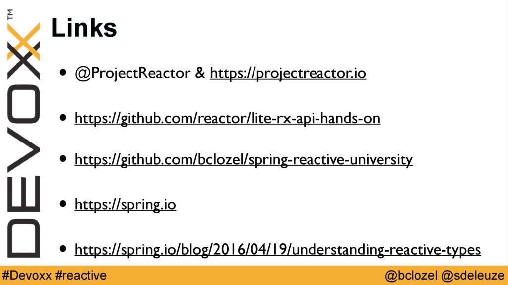 @bclozel @sdeleuze #Devoxx #reactive Links • @P...