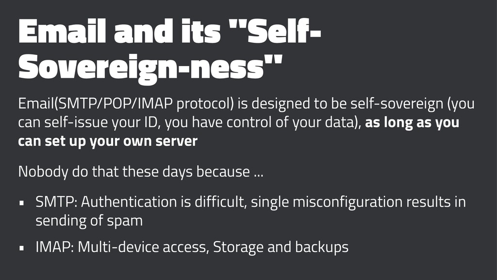 "Email and its ""Self- Sovereign-ness"" Email(SMTP..."