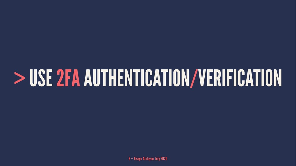 > USE 2FA AUTHENTICATION/VERIFICATION 6 — Fisay...