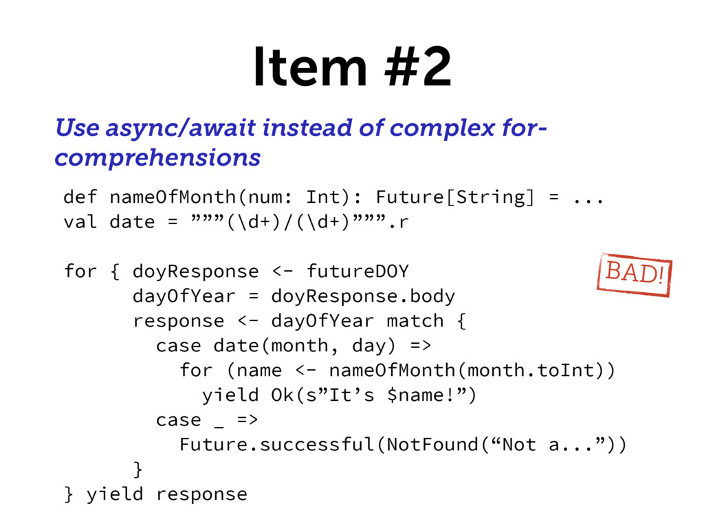 Item #2 Use async/await instead of complex for-...