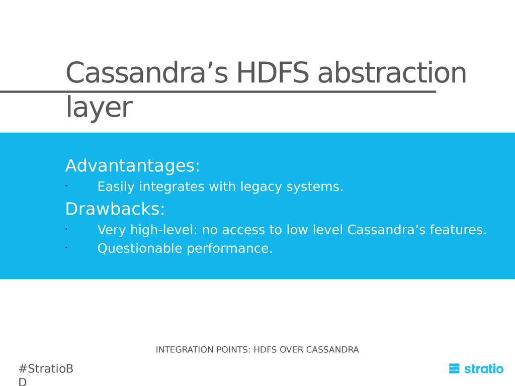 Cassandra's HDFS abstraction layer Advantantage...