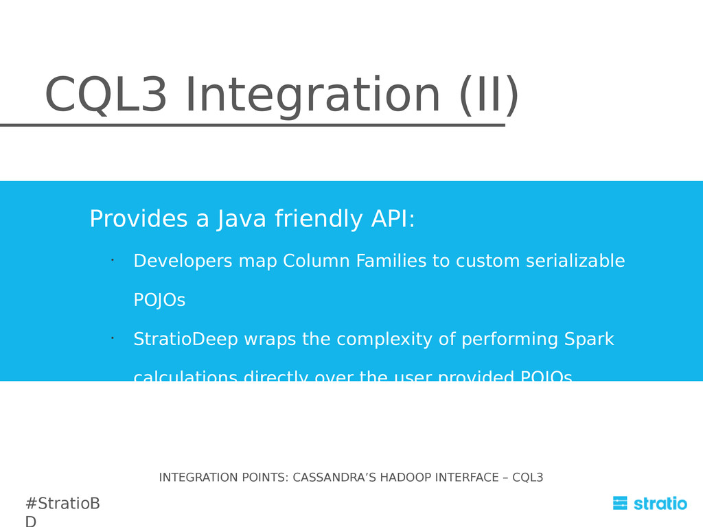 CQL3 Integration (II) Provides a Java friendly ...