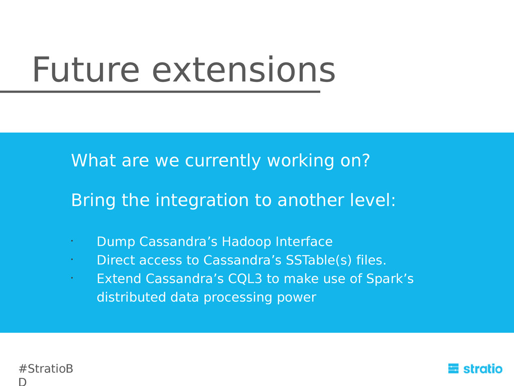 Bring the integration to another level: • Dump ...
