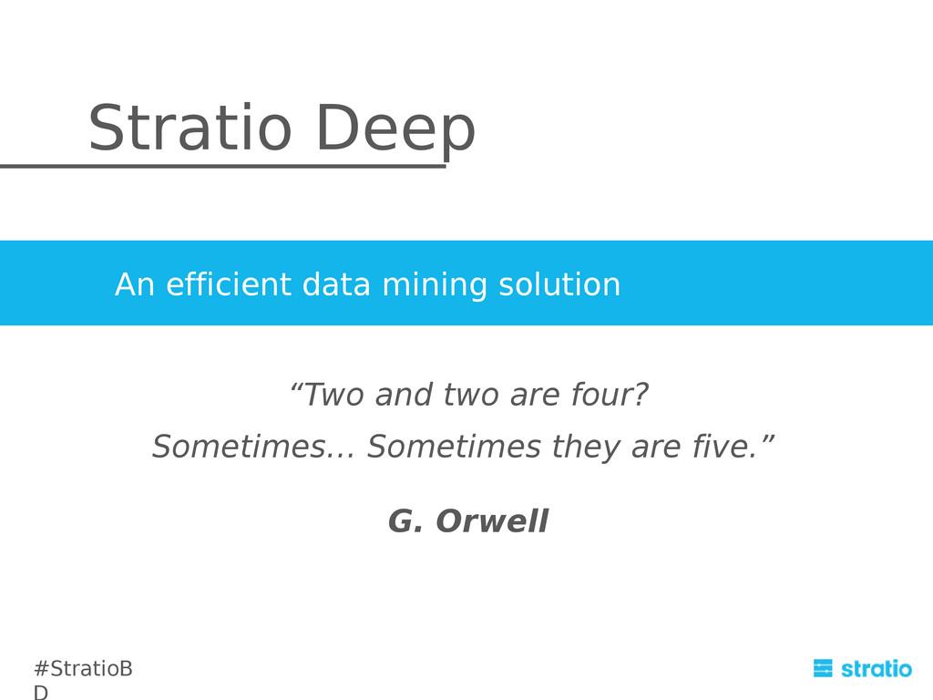 Stratio Deep An efficient data mining solution ...