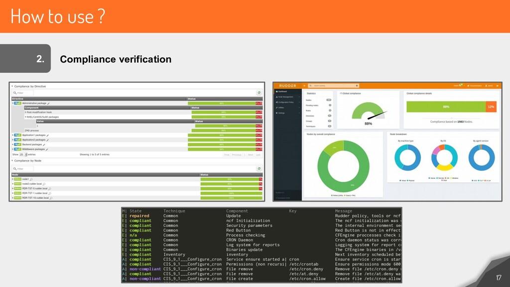 How to use ? 17 2. Compliance verification