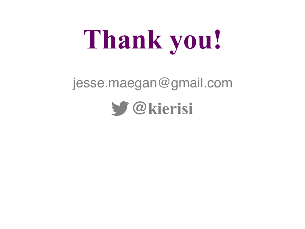 Thank you! @kierisi jesse.maegan@gmail.com