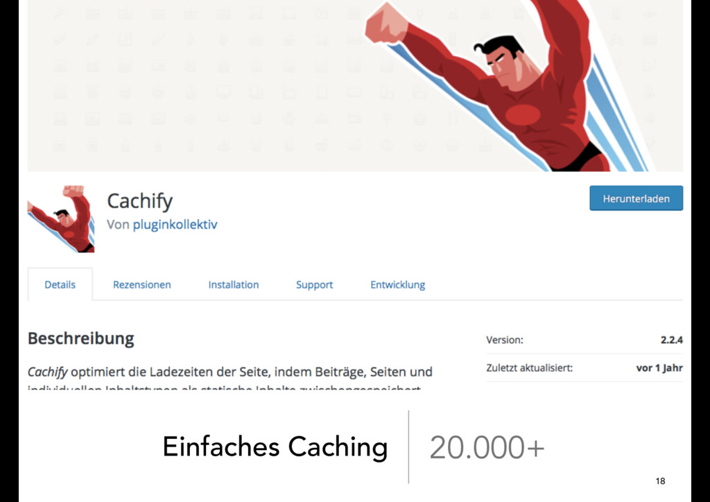 Einfaches Caching 20.000+ 18