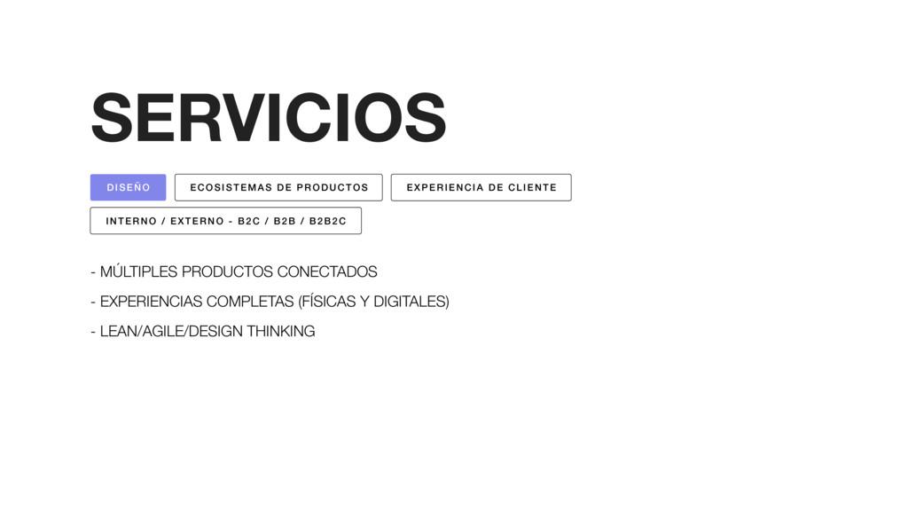SERVICIOS - MÚLTIPLES PRODUCTOS CONECTADOS - EX...