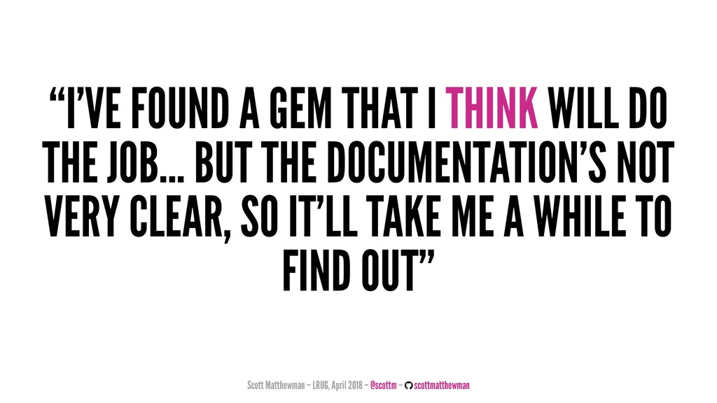 """""""I'VE FOUND A GEM THAT I THINK WILL DO THE JOB...."""