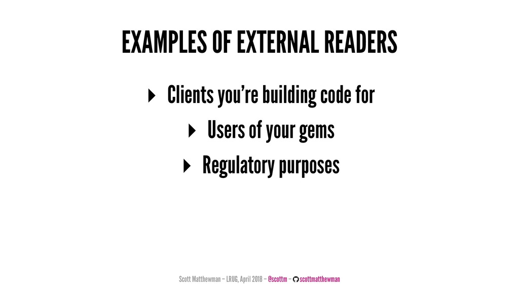 EXAMPLES OF EXTERNAL READERS ▸ Clients you're b...