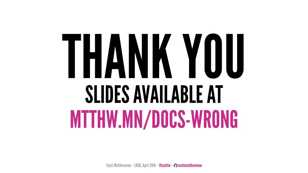 THANK YOU SLIDES AVAILABLE AT MTTHW.MN/DOCS-WRO...