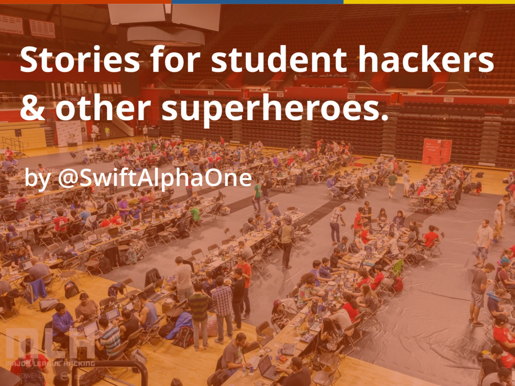 Stories for student hackers & other superheroes...