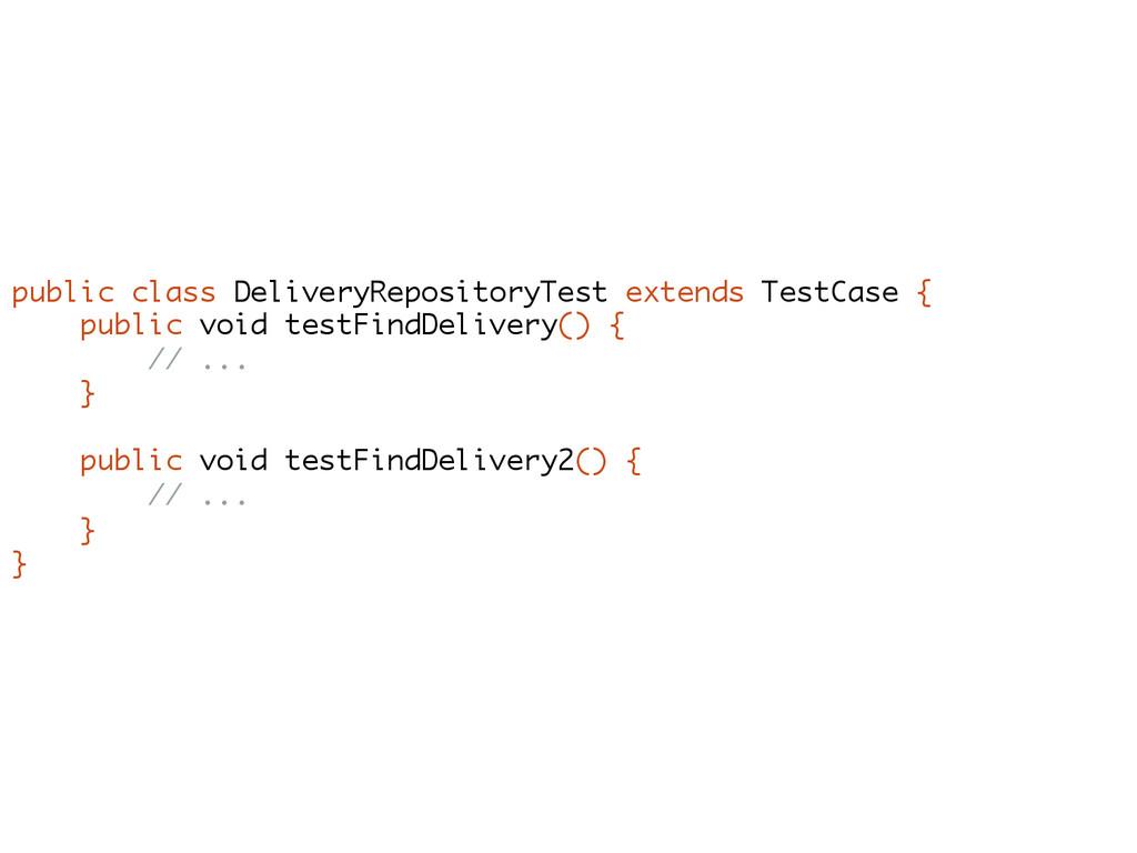 public class DeliveryRepositoryTest extends Tes...