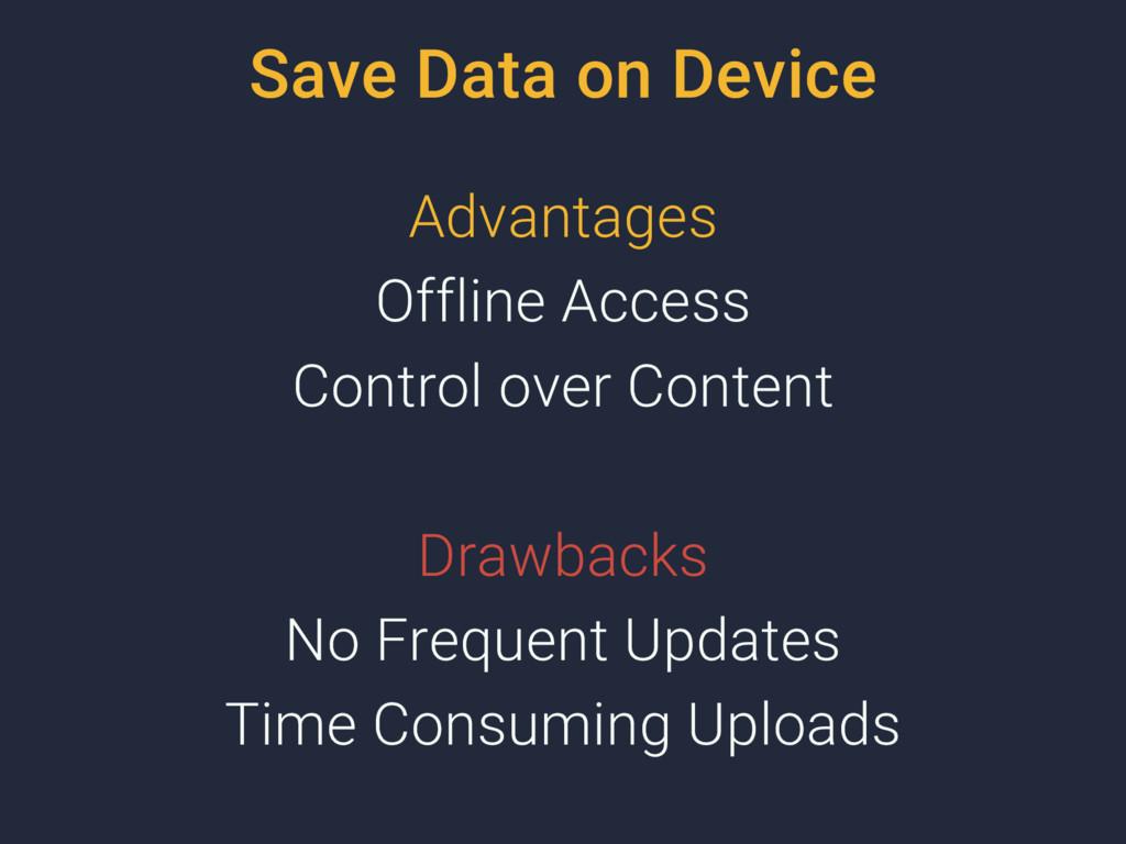 Save Data on Device Advantages Offline Access C...