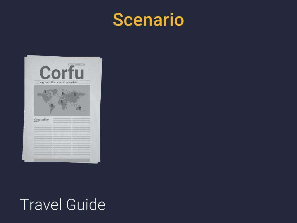 Scenario Travel Guide