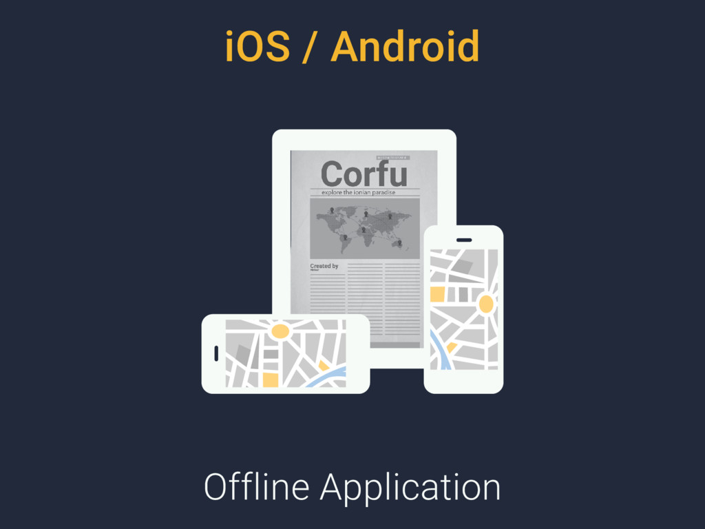 iOS / Android Offline Application