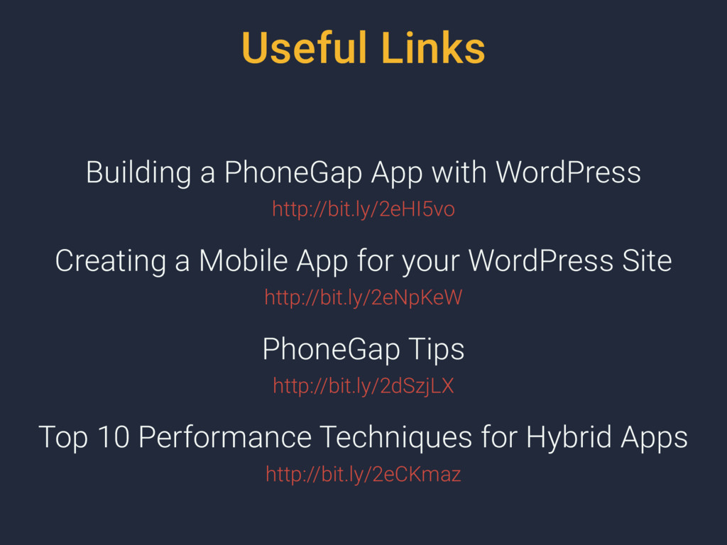 Useful Links Building a PhoneGap App with WordP...