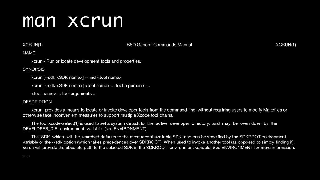 man xcrun XCRUN(1) BSD General Commands Manual ...