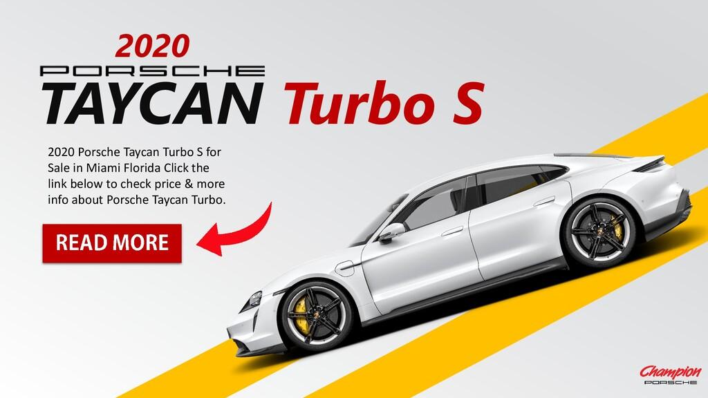 TAYCAN Turbo S 2020 2020 Porsche Taycan Turbo S...
