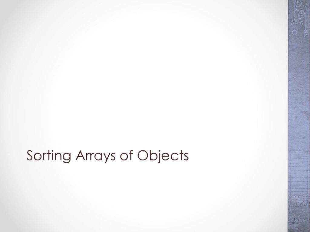 Sorting Arrays of Objects
