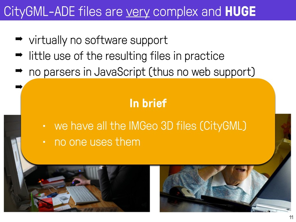 CityGML-ADE files are very complex and HUGE 11 ...