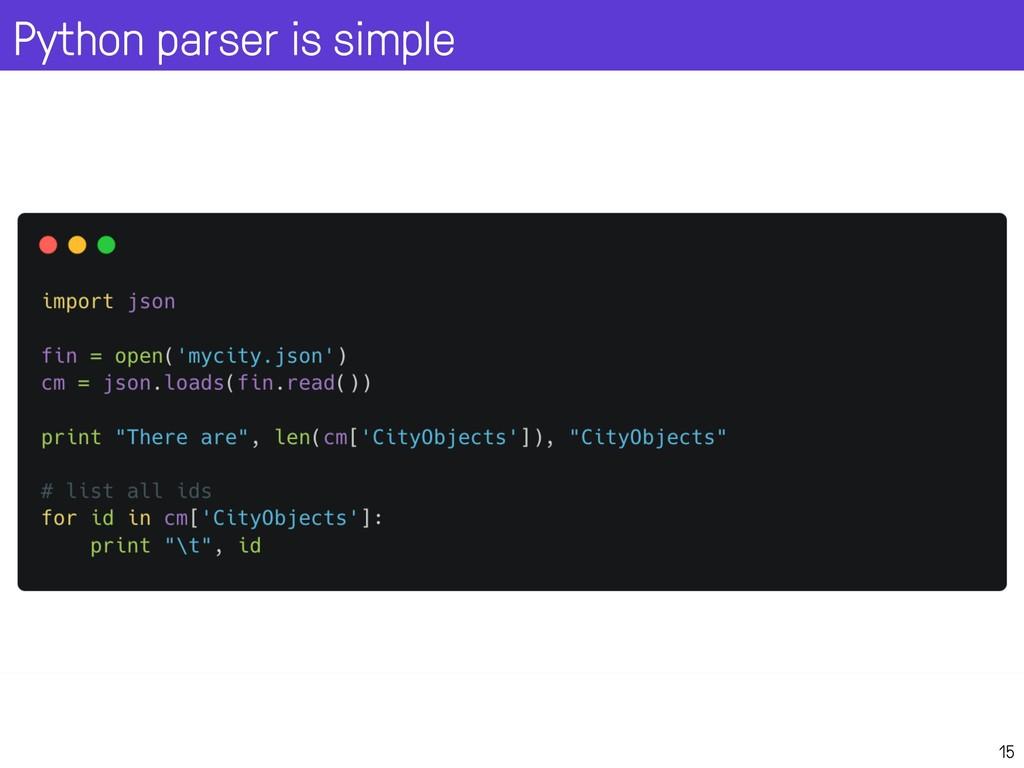 Python parser is simple 15