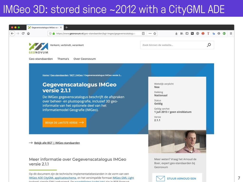 7 IMGeo 3D: stored since ~2012 with a CityGML A...