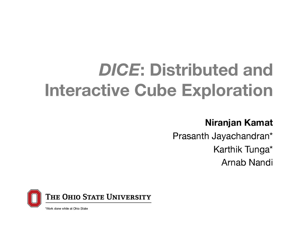 DICE: Distributed and 