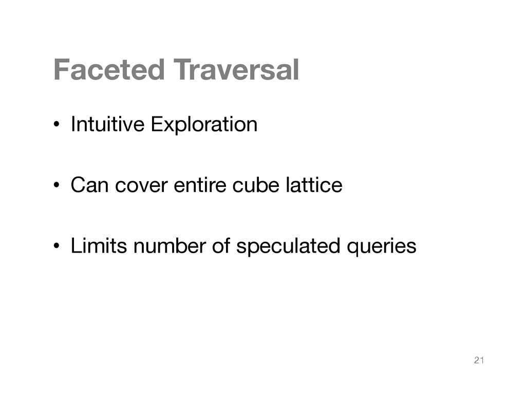 Faceted Traversal